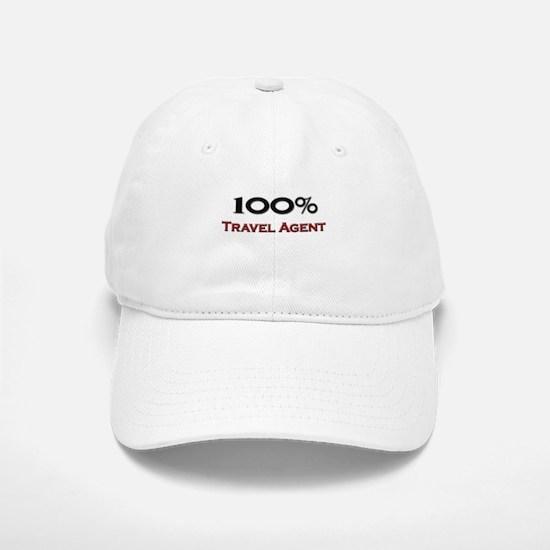 100 Percent Travel Agent Baseball Baseball Cap