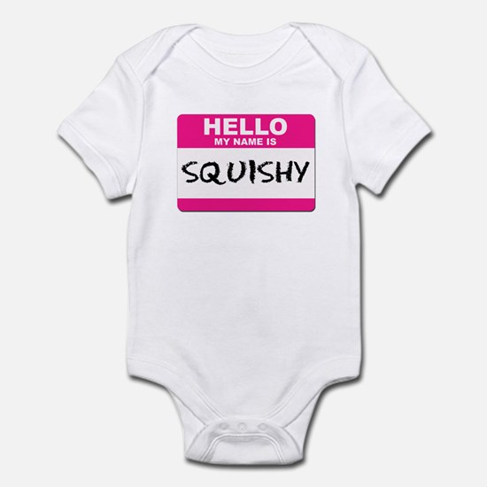 Hello My Name Is Squishy - Infant Creeper