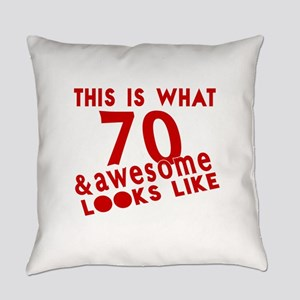 This Is What 70 And Awesome Looks Everyday Pillow