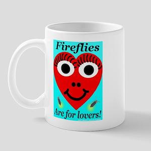 Fireflies are for lovers Mug
