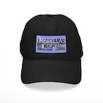 Umbrellas Or Else Black Cap