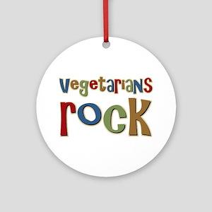 Vegetarians Rock Ornament (Round)