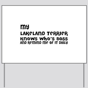 My Lakeland Terrier Dog Designs Yard Sign