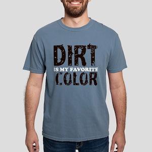 Dirt Is My Favorite Color T-Shirt