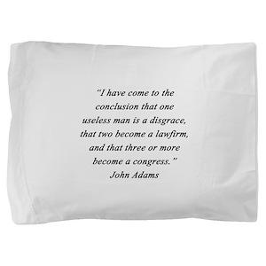 Adams - Useless Men Pillow Sham