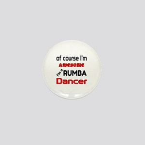 I am a Rumba dancer Mini Button