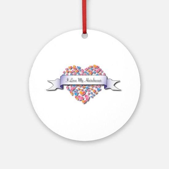 Love My Hairdresser Ornament (Round)