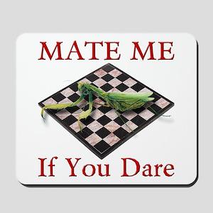 Mate Me Chess Mousepad
