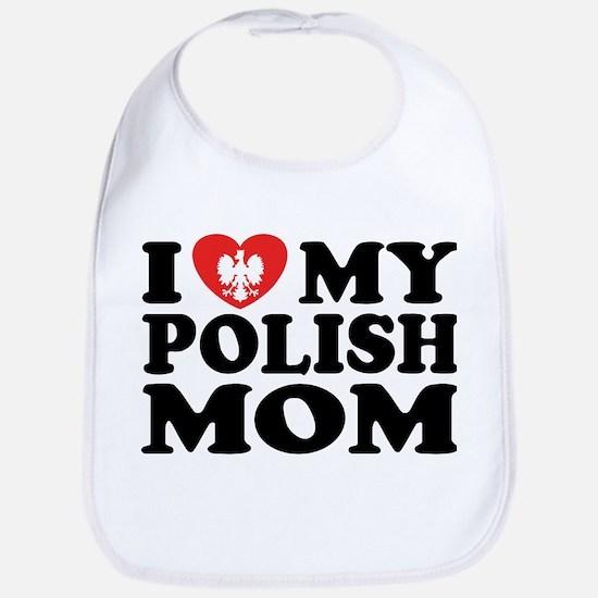 I Love My Polish Mom Bib