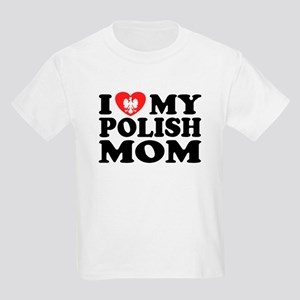 I Love My Polish Mom Kids Light T-Shirt