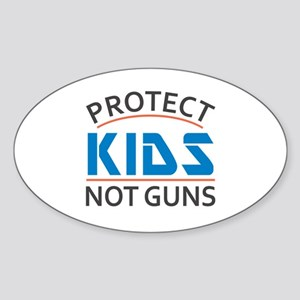 Protect Kids Not Guns Gun Control Sticker (Oval)