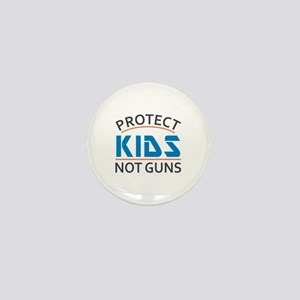 Protect Kids Not Guns Gun Control Mini Button