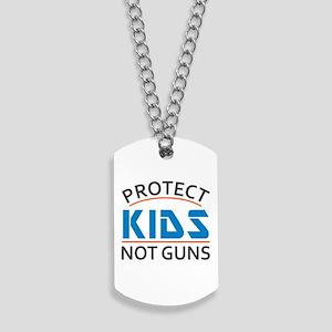 Protect Kids Not Guns Gun Control Dog Tags
