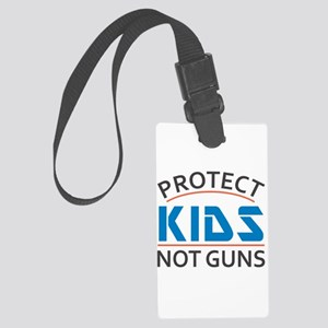 Protect Kids Not Guns Gun Contro Large Luggage Tag
