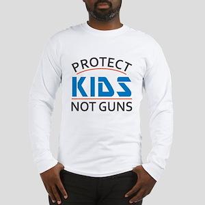 Protect Kids Not Guns Gun Cont Long Sleeve T-Shirt
