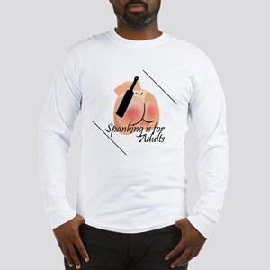 Spanking is for Adults Long Sleeve T-Shirt