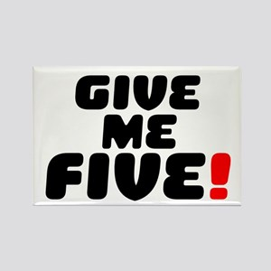 GIVE ME FIVE! Magnets