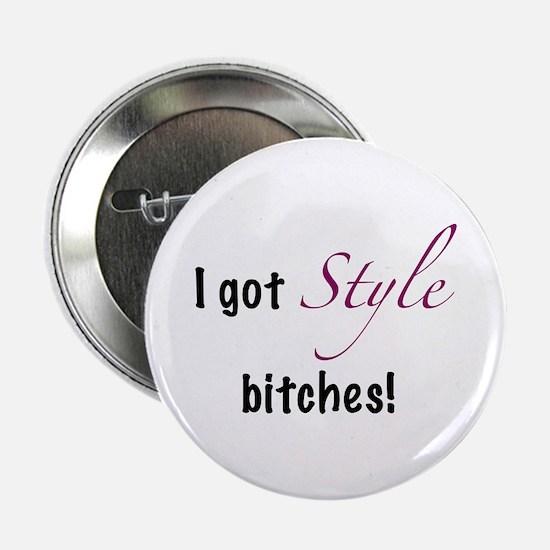 "Got Style 2.25"" Button"