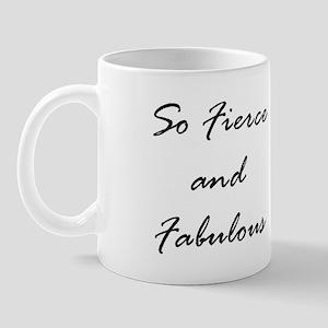 So Fierce & Fabulous Mug