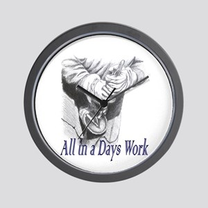 All in a Days Work Wall Clock