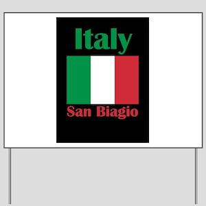 San Biagio Italy Yard Sign