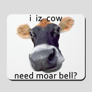 I Iz Cow Mousepad