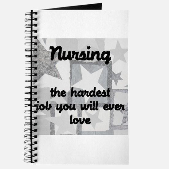 Hardest job you love Journal