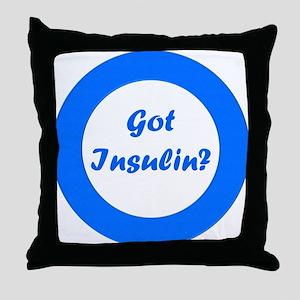 Got Insulin Throw Pillow