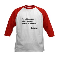 Confucius Others Desire Quote (Front) Tee