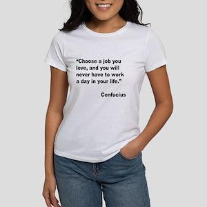 Confucius Job Love Quote (Front) Women's T-Shirt