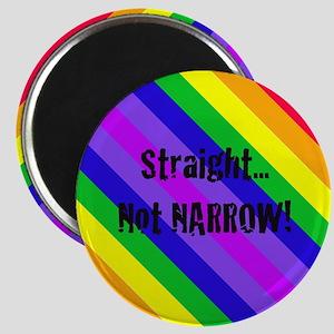 """Straight Not Narrow"" Magnet"