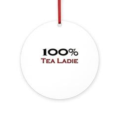100 Percent Tea Ladie Ornament (Round)