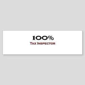 100 Percent Tax Inspector Bumper Sticker