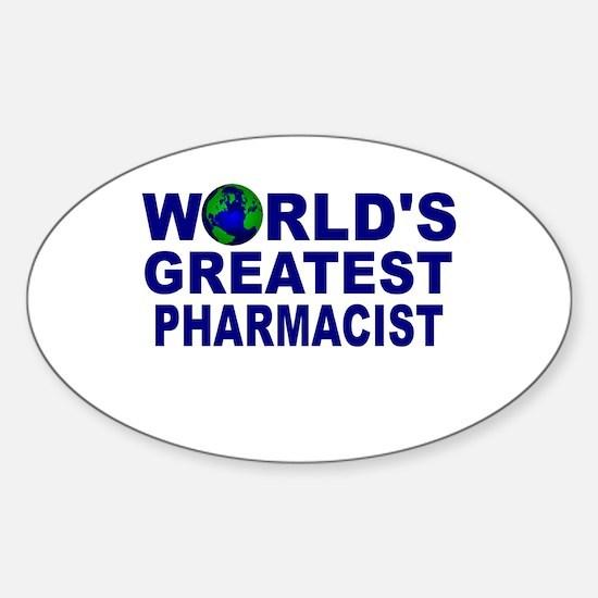 World's Greatest Pharmacist Oval Decal