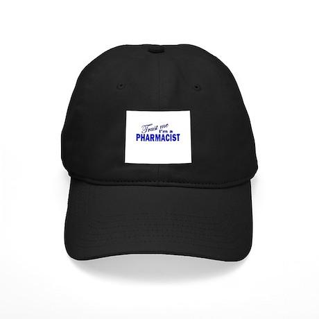 Trust Me I'm a Pharmacist Black Cap