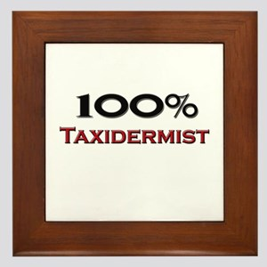 100 Percent Taxidermist Framed Tile
