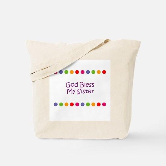 God Bless My Sister Tote Bag