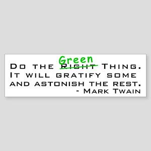 Do the Green Thing Bumper Sticker