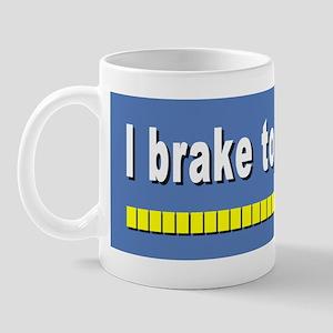 I Brake to Recharge Mug
