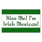 Kiss Me! I'm Irish Mexican! Rectangle Sticker