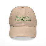 Kiss Me! I'm Irish Mexican! Cap