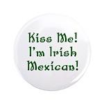 Kiss Me! I'm Irish Mexican! 3.5
