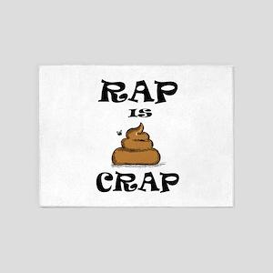 RAP IS CRAP 5'x7'Area Rug