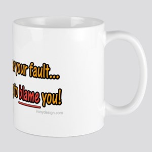 Not Your Fault Mug