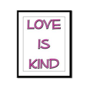 Love is Kind Framed Panel Print