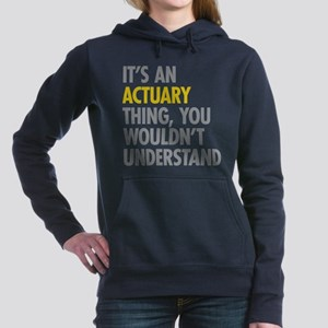 Its An Actuary Thing Sweatshirt
