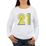 21 Gifts Women's Long Sleeve T-Shirt