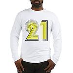 21 Gifts Long Sleeve T-Shirt