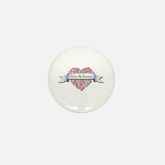 Love My Drummer Mini Button