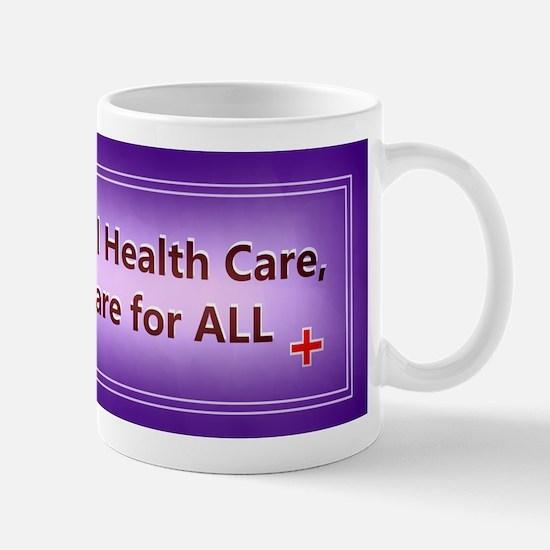 Universal Health care Mugs
